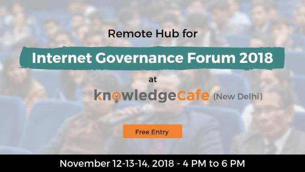 remote-hub-for-internet-governance-forum-2018-at-knowledge-cafe